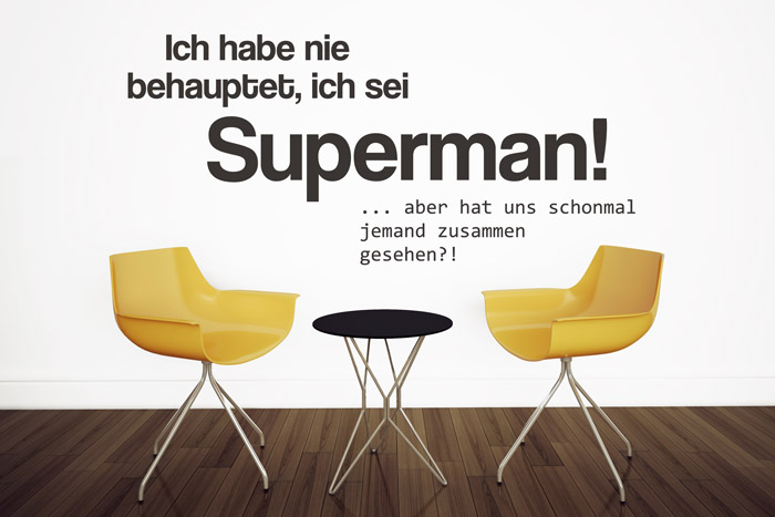 Wandtattoo Spruch Superman
